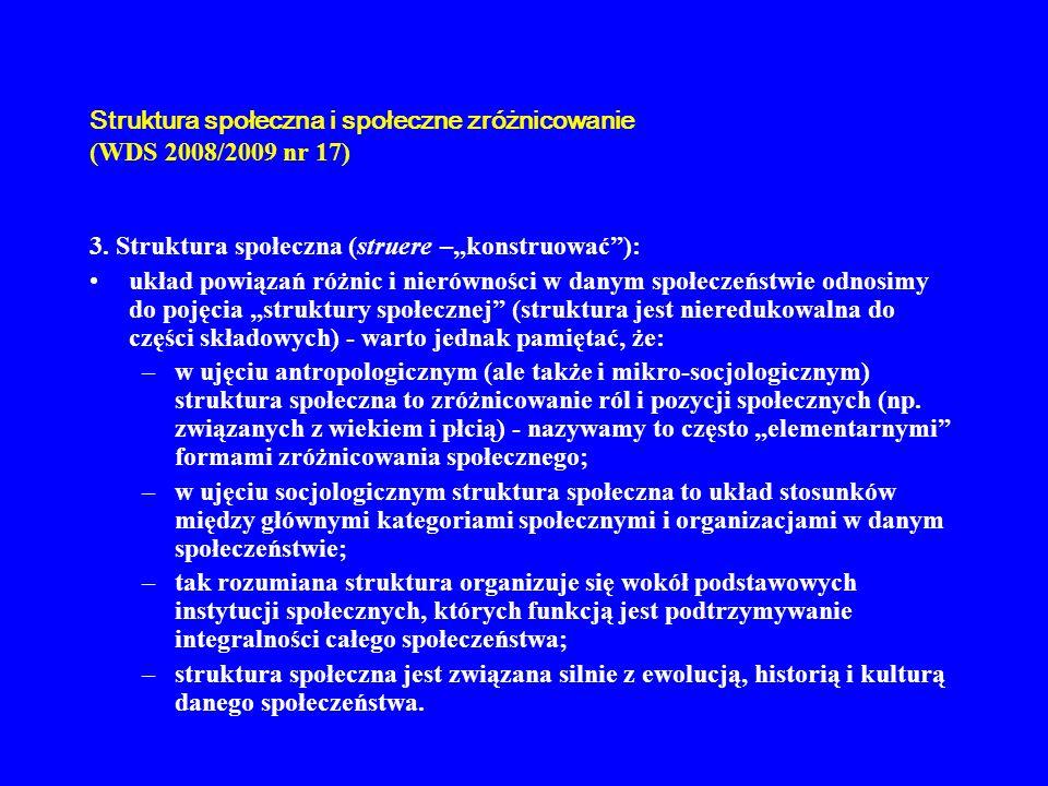Struktura i społeczne zróżnicowanie (WDS 2008/2009 nr 17) 4.