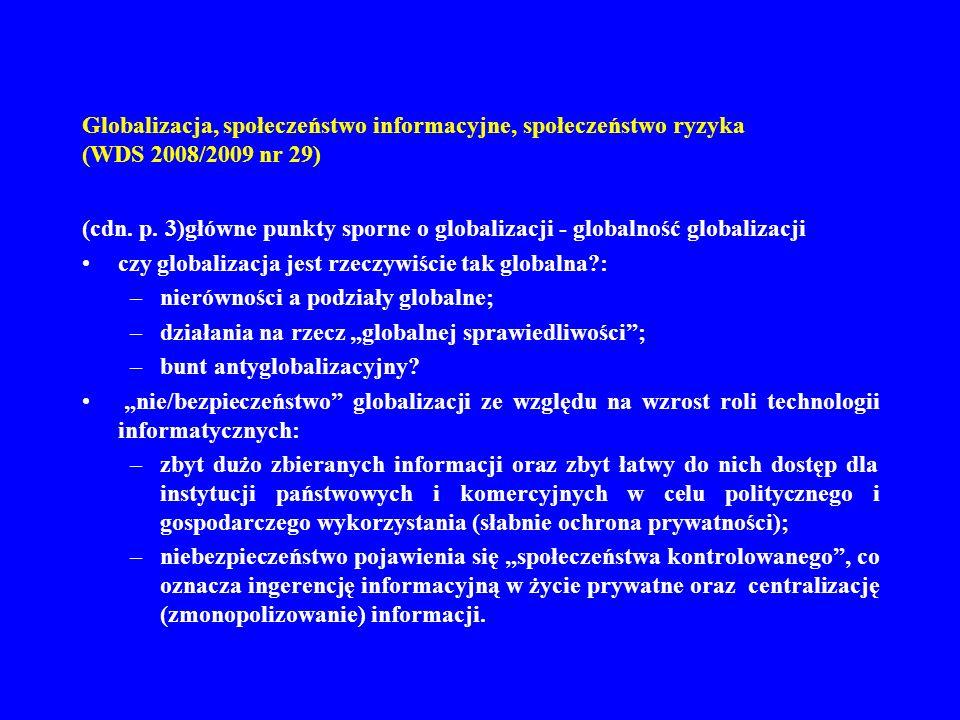 Globalizacja, społeczeństwo informacyjne, społeczeństwo ryzyka (WDS 2008/2009 nr 29) (cdn. p. 3)główne punkty sporne o globalizacji - globalność globa