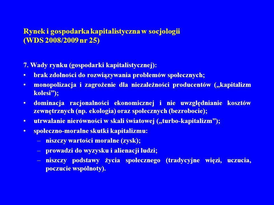 Rynek i gospodarka kapitalistyczna w socjologii (WDS 2008/2009 nr 25) 8.