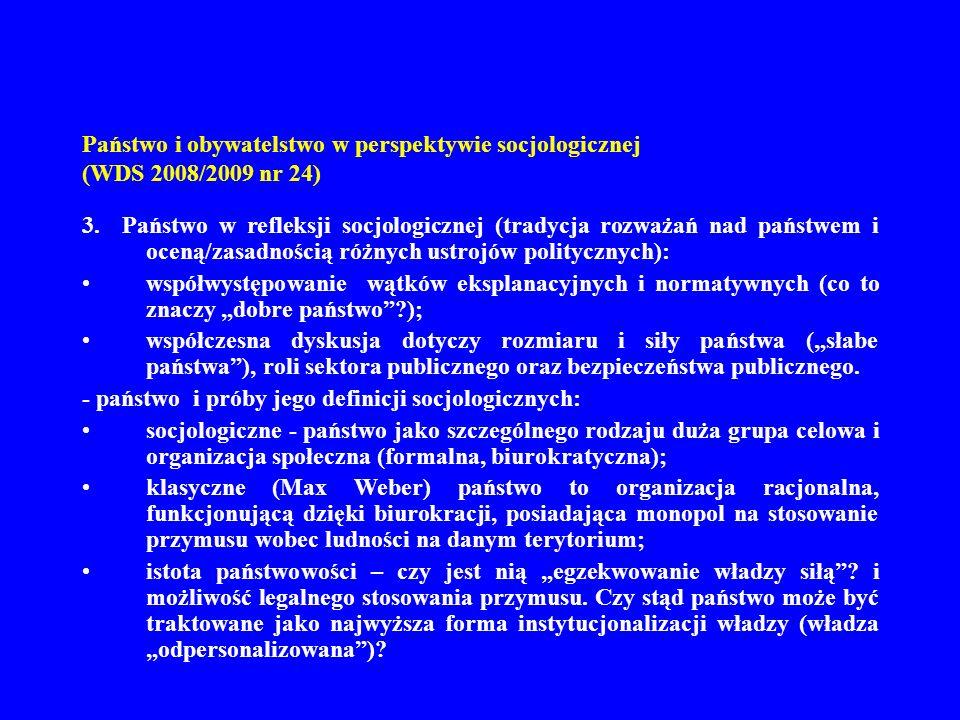 Państwo i obywatelstwo w perspektywie socjologicznej (WDS 2008/2009 nr 24) 13.