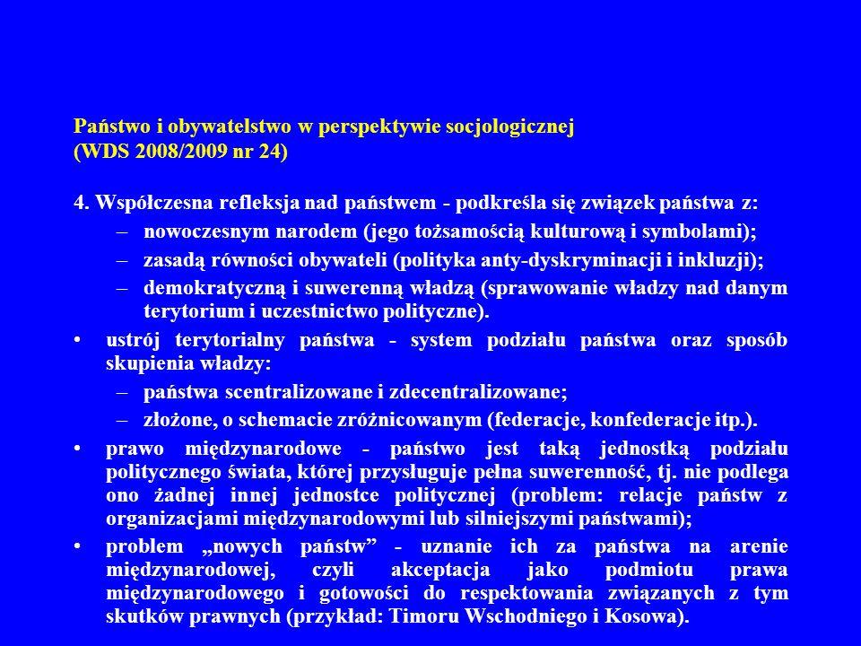 Państwo i obywatelstwo w perspektywie socjologicznej (WDS 2008/2009 nr 24) 5.