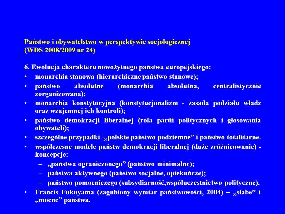 Państwo i obywatelstwo w perspektywie socjologicznej (WDS 2008/2009 nr 24) 7.