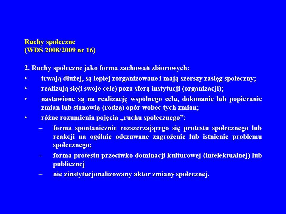 R uchy społeczne (WDS 2008/2009 nr 16) 3.