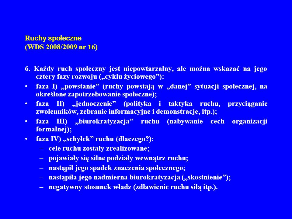 R uchy społeczne (WDS 2008/2009 nr 16) 7.