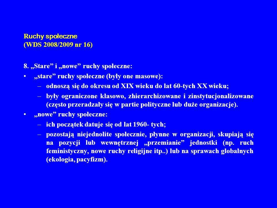 R uchy społeczne (WDS 2008/2009 nr 16) 9.