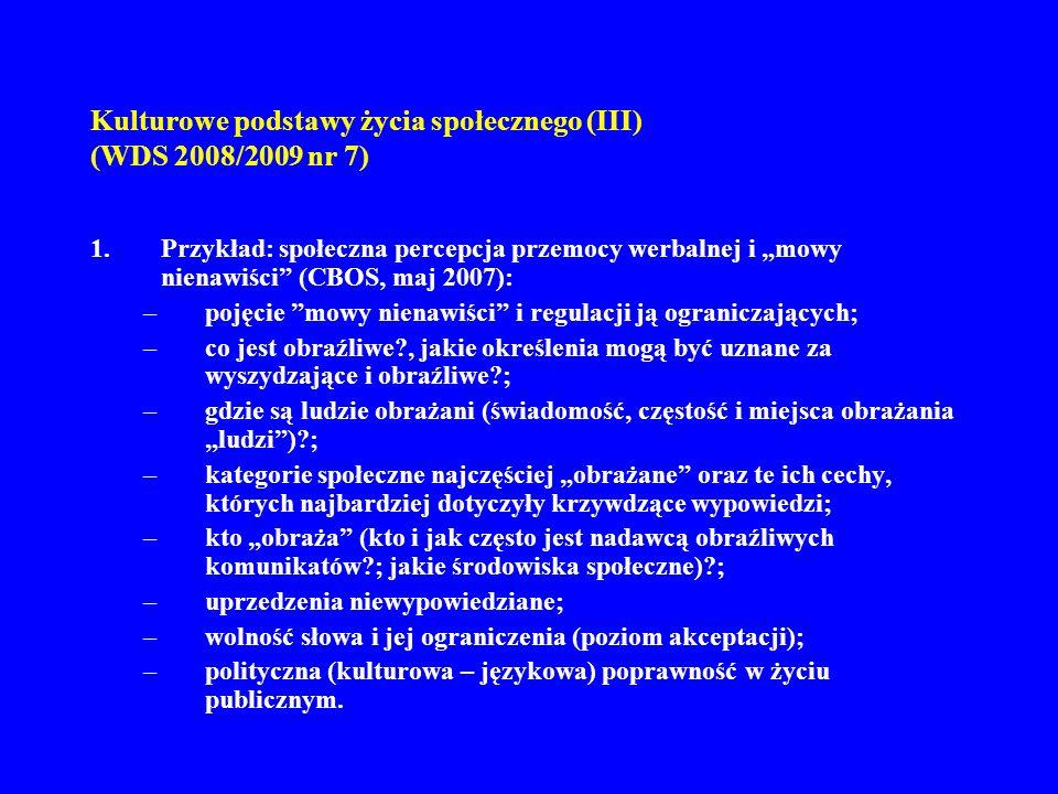 Kulturowe podstawy życia społecznego (III) (WDS 2008/2009 nr 7) 11.