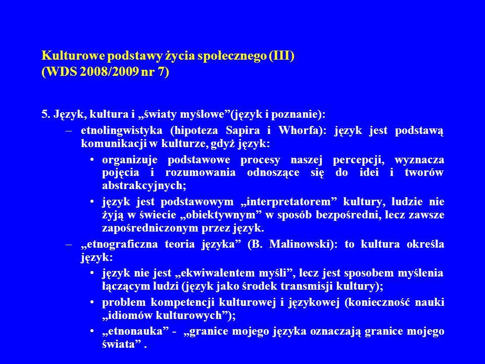Kulturowe podstawy życia społecznego (III) (WDS 2008/2009 nr 7) 6.