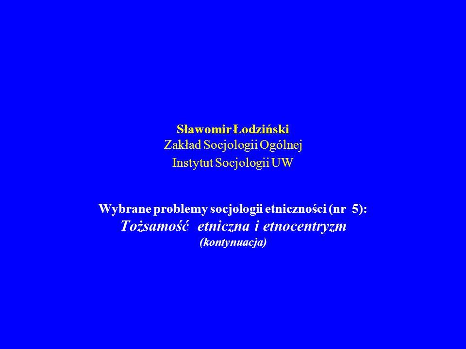 Wybrane problemy socjologii etniczności – nr 5 1.