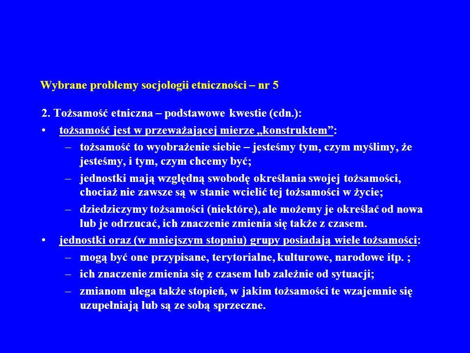 Wybrane problemy socjologii etniczności – nr 5 11.