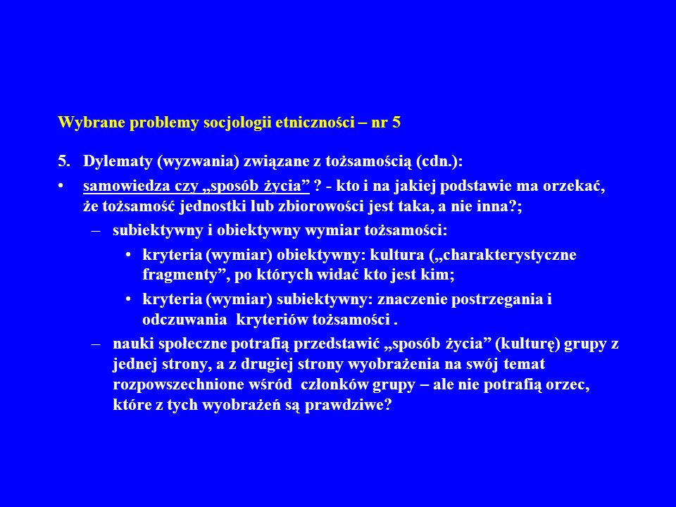 Wybrane problemy socjologii etniczności – nr 5 6.
