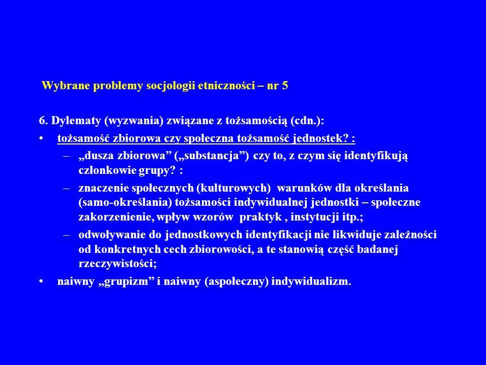 Wybrane problemy socjologii etniczności – nr 5 7.