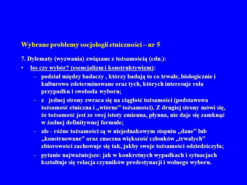 Wybrane problemy socjologii etniczności – nr 5 8.