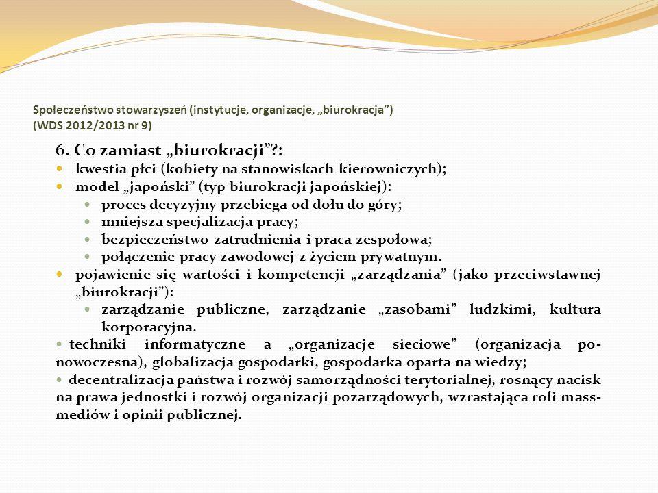 Społeczeństwo stowarzyszeń (instytucje, organizacje, biurokracja) (WDS 2012/2013 nr 9) 6. Co zamiast biurokracji?: kwestia płci (kobiety na stanowiska