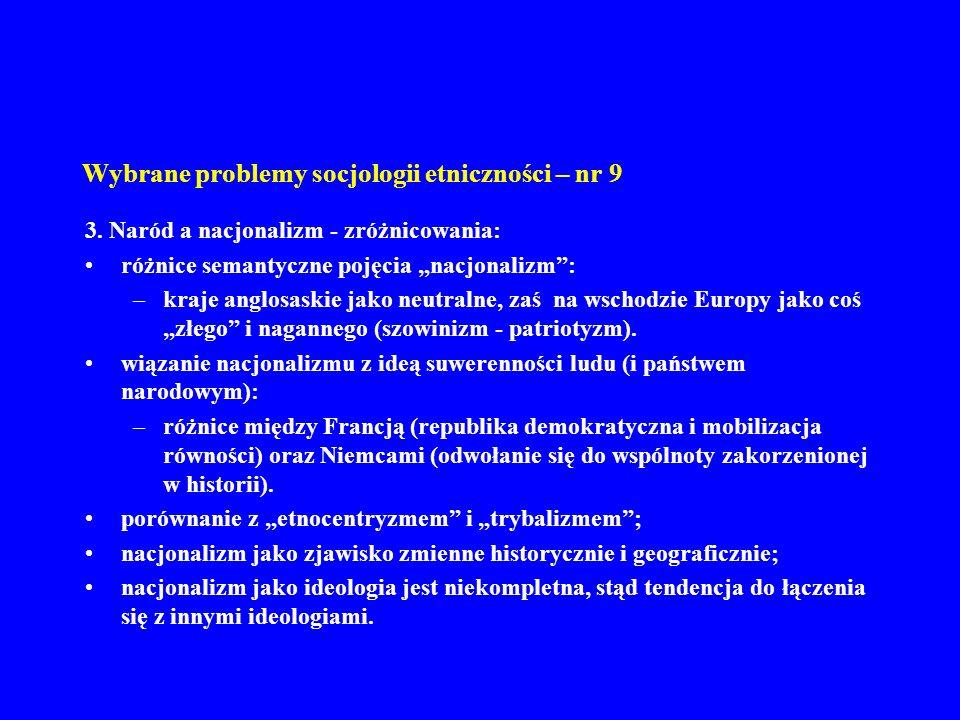 Wybrane problemy socjologii etniczności – nr 9 4.