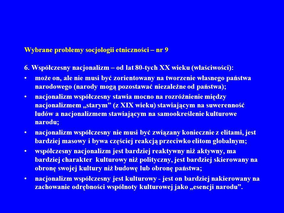 Wybrane problemy socjologii etniczności – nr 9 6.