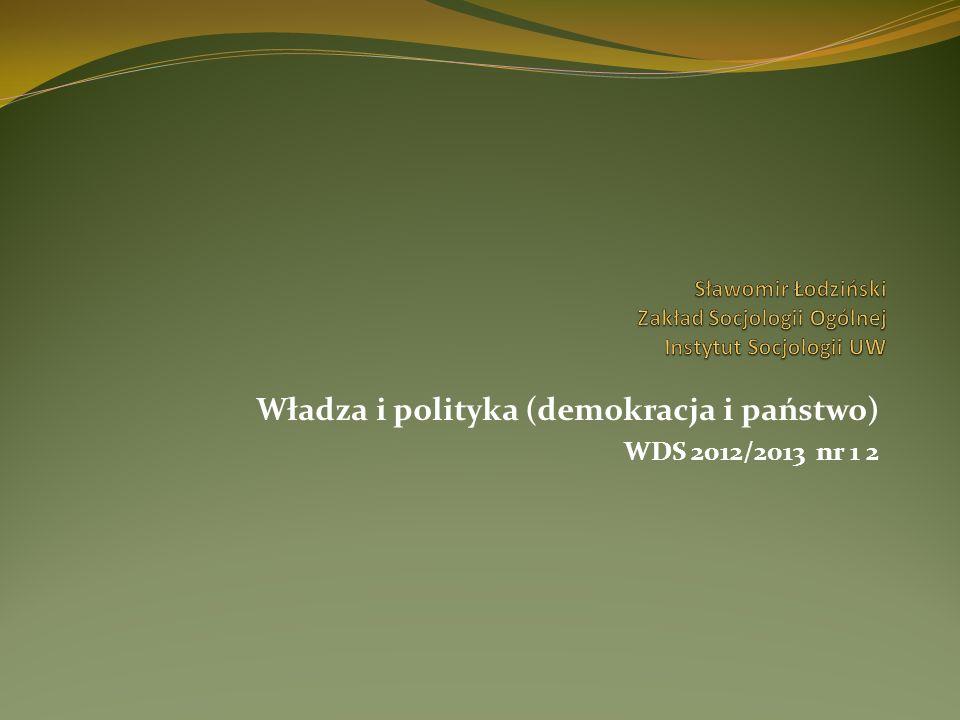 Władza i polityka (demokracja i państwo) WDS 2012/2013 nr 1 2