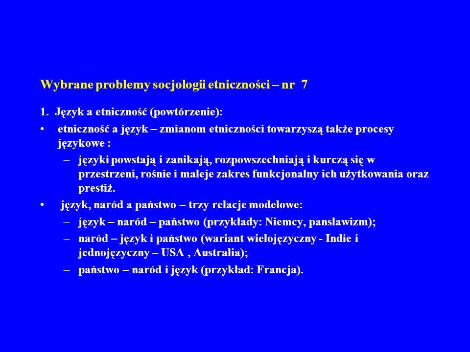 Wybrane problemy socjologii etniczności – nr 7 11.