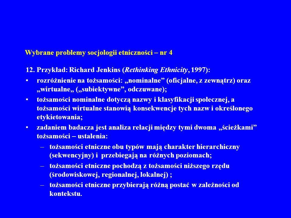 Wybrane problemy socjologii etniczności – nr 4 12.