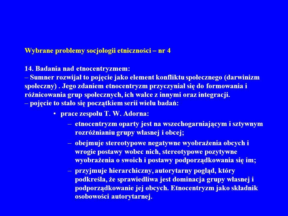 Wybrane problemy socjologii etniczności – nr 4 14.