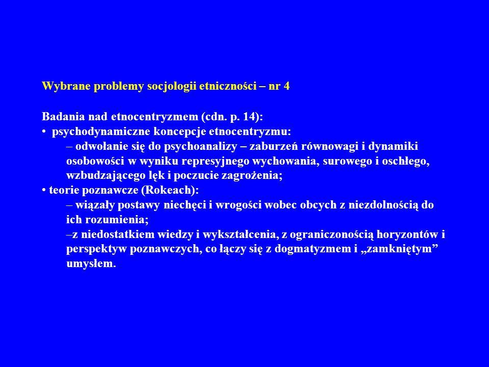 Wybrane problemy socjologii etniczności – nr 4 Badania nad etnocentryzmem (cdn.