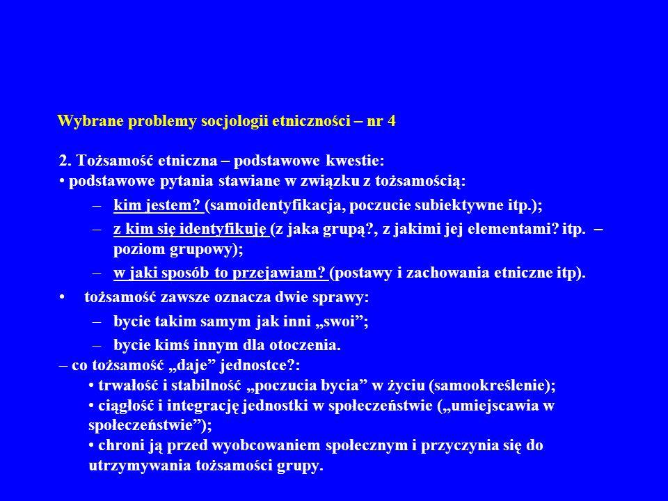 Wybrane problemy socjologii etniczności – nr 4 2.