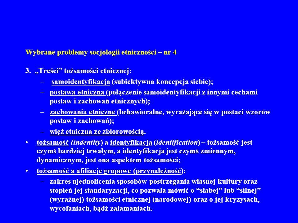Wybrane problemy socjologii etniczności – nr 4 3.