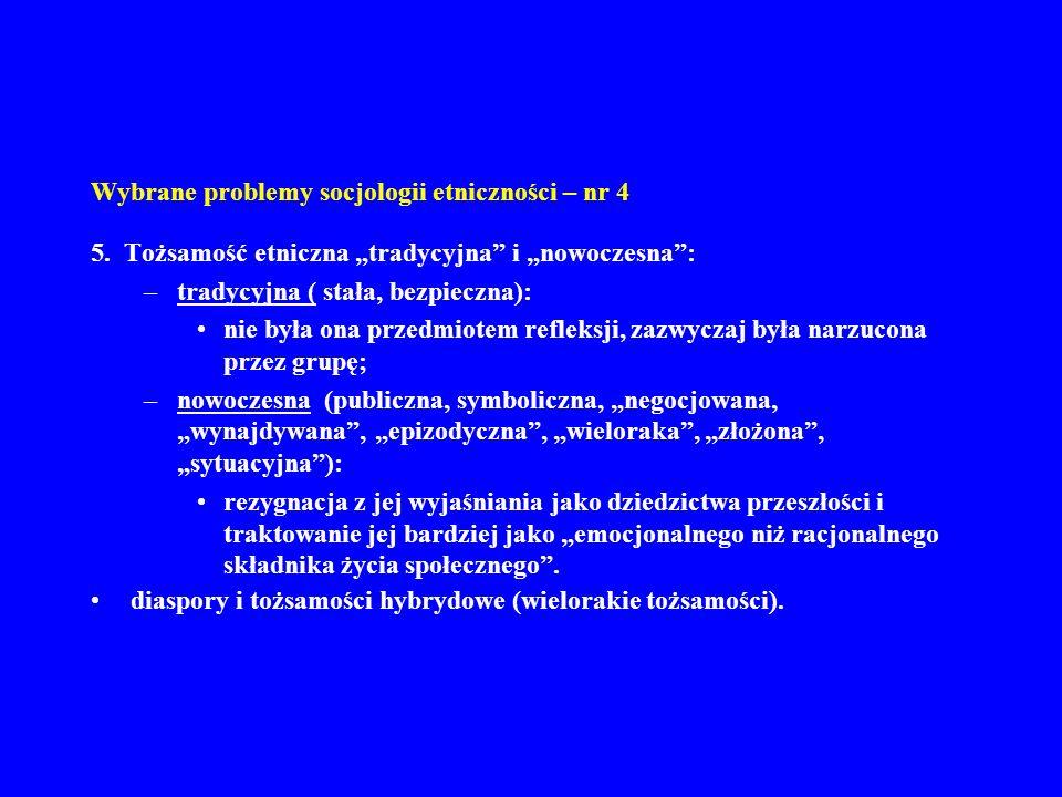 Wybrane problemy socjologii etniczności – nr 4 5.