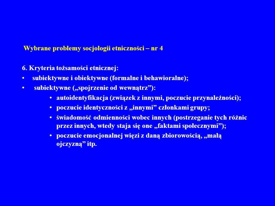 Wybrane problemy socjologii etniczności – nr 4 6.