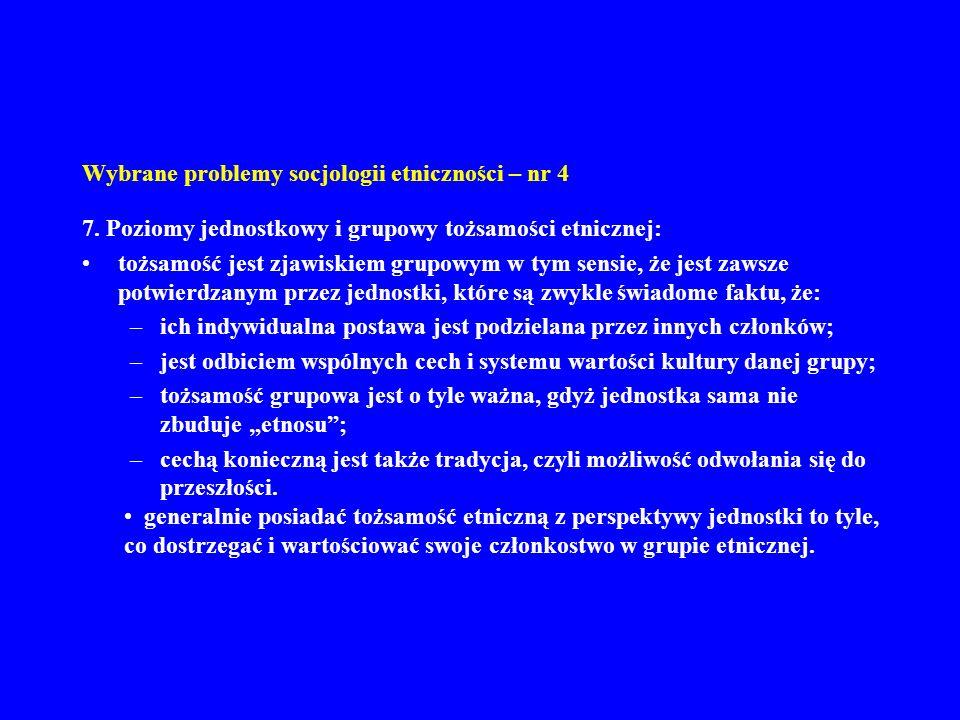 Wybrane problemy socjologii etniczności – nr 4 7.