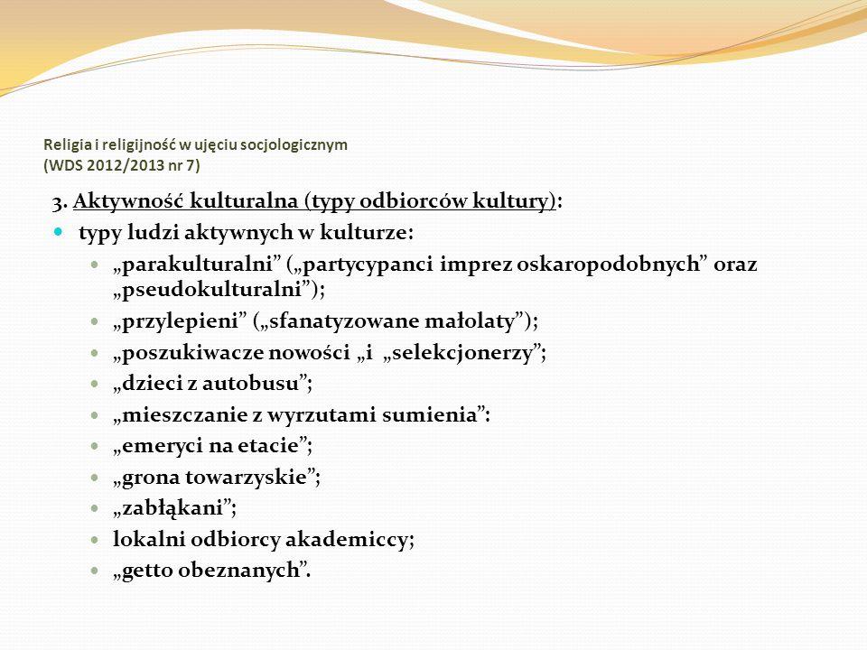Religia i religijność w ujęciu socjologicznym (WDS 2012/2013 nr 7) 14.