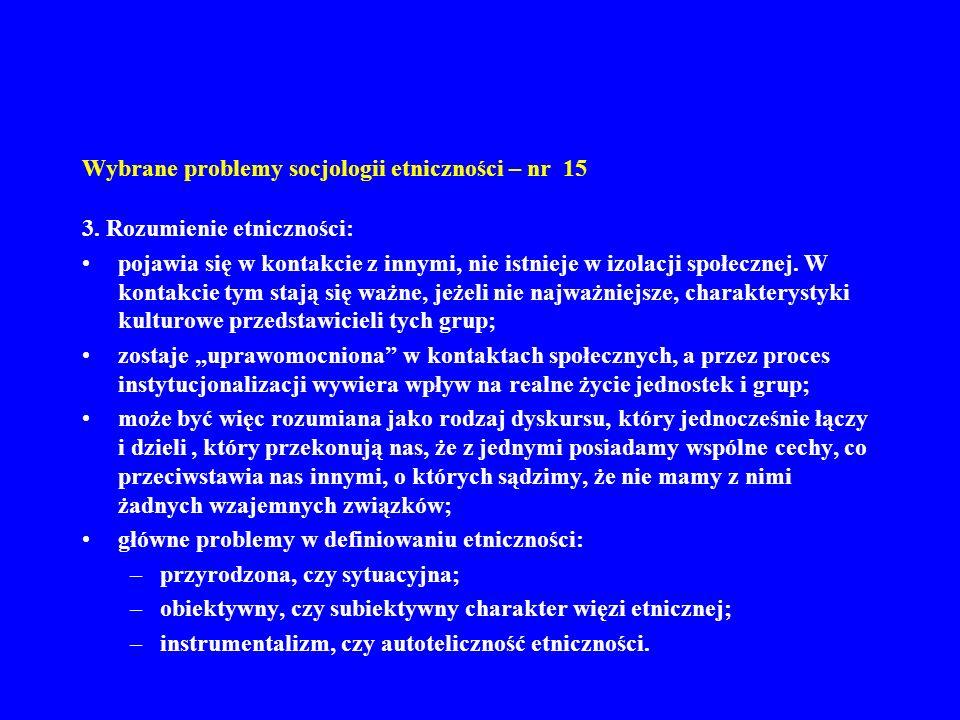 Wybrane problemy socjologii etniczności – nr 15 4.
