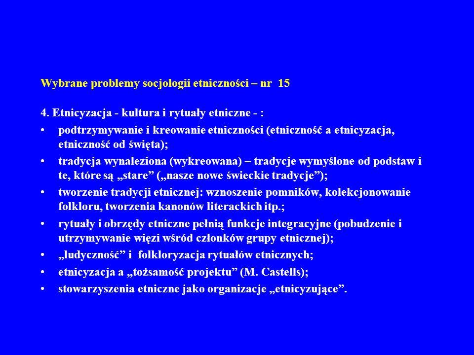 Wybrane problemy socjologii etniczności – nr 15 5.