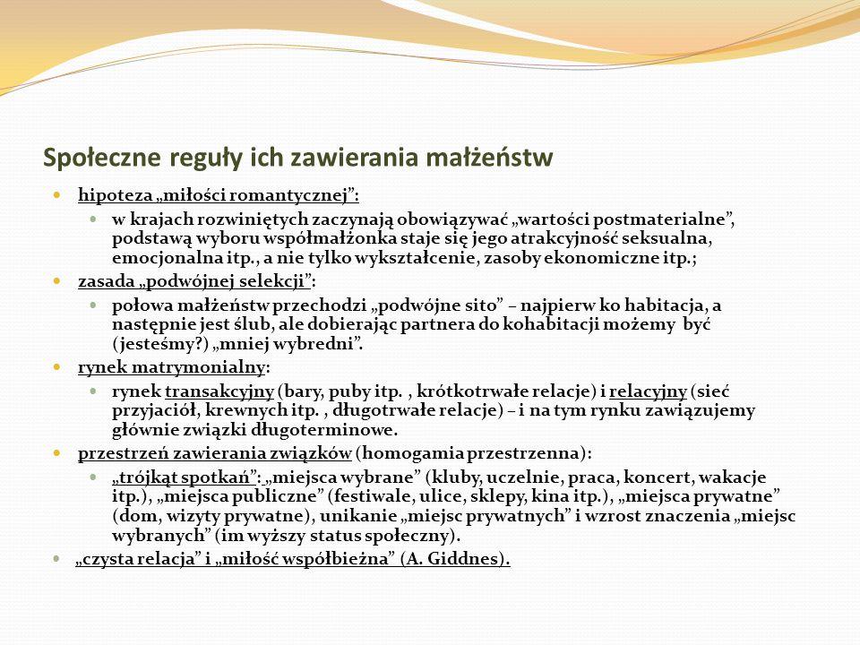 Ewolucja kryteriów społecznych doboru małżeńskiego w Polsce - stan cywilny: - dominują małżeństwa kawalerów z pannami, rośnie kategorii małżeństw powtórnych, zawierają je 2 razy częściej mieszkańcy miast niż wsi, głównie osoby samotne (wdowy, wdowcy) i rozwiedzione.