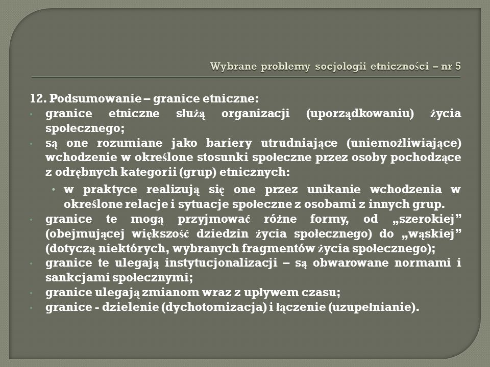 13.Granice a skala dystansu spo ł ecznego (E.