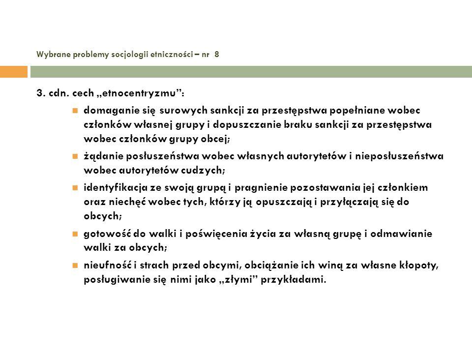 Wybrane problemy socjologii etniczności – nr 8 4.