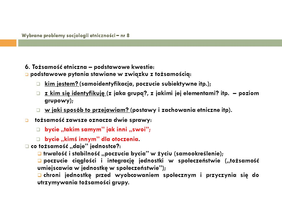 Wybrane problemy socjologii etniczności – nr 8 7.