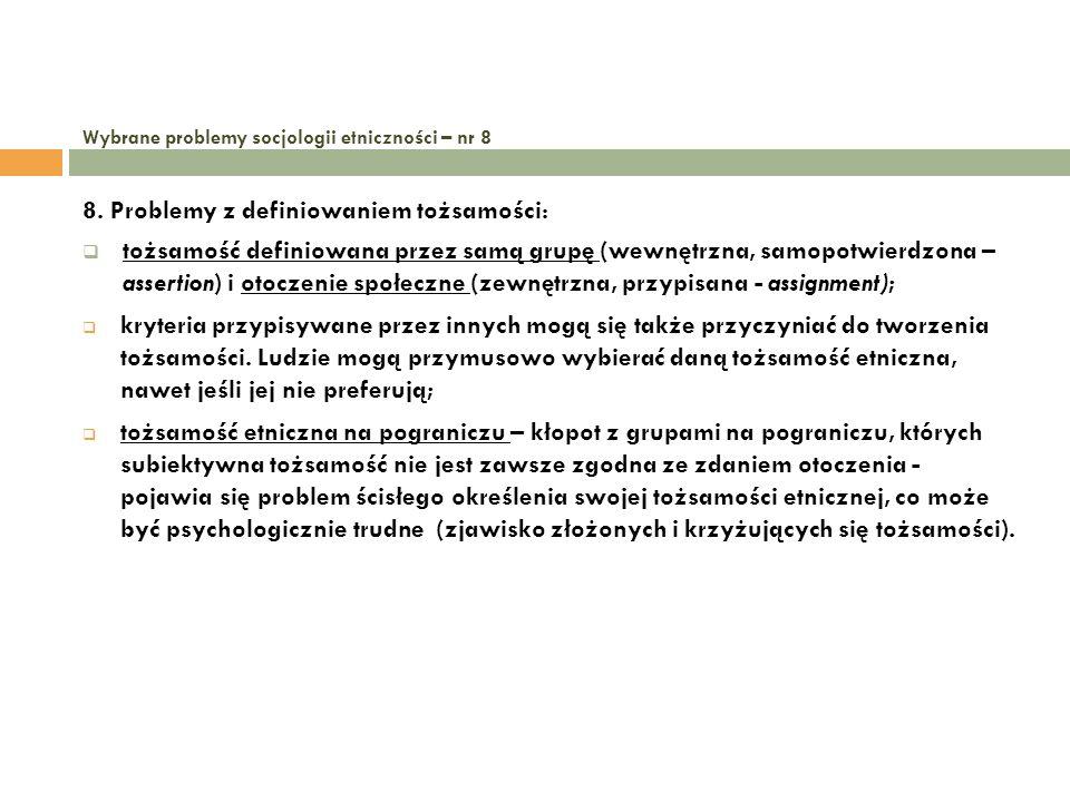 Wybrane problemy socjologii etniczności – nr 8 9.