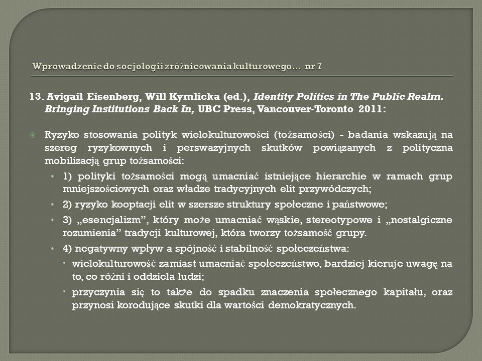 13. Avigail Eisenberg, Will Kymlicka (ed.), Identity Politics in The Public Realm.