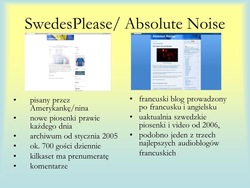 SwedesPlease/ Absolute Noise pisany przez Amerykankę/nina nowe piosenki prawie każdego dnia archiwum od stycznia 2005 ok.