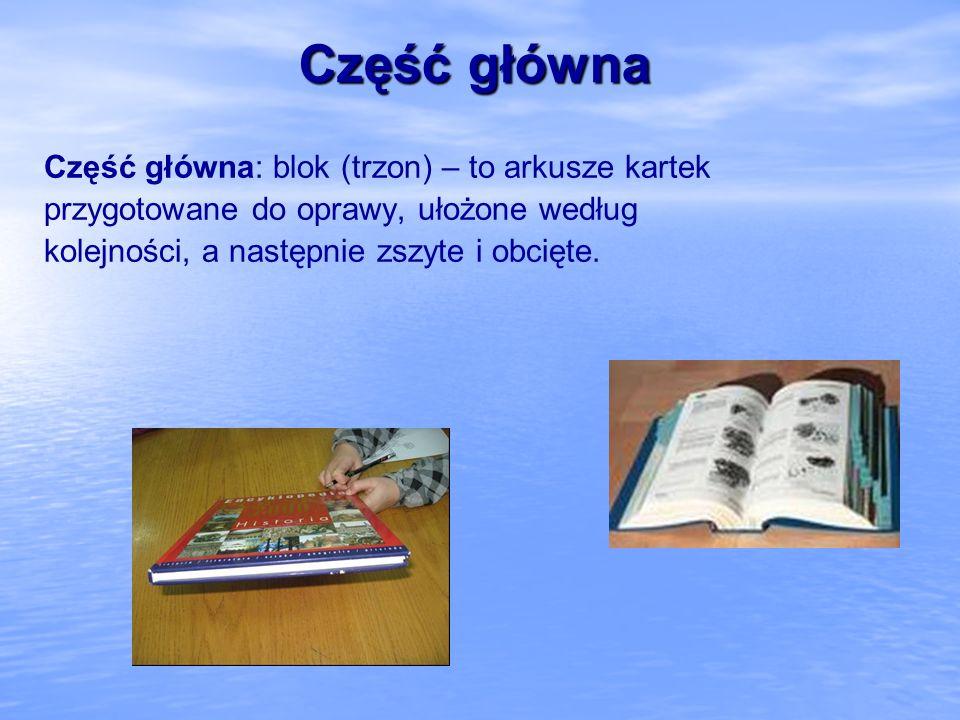 Aparat naukowy książki Pozatekstowe źródła informacji Elementy ułatwiające korzystanie z tekstu głównego książki nazywamy aparatem naukowym książki.