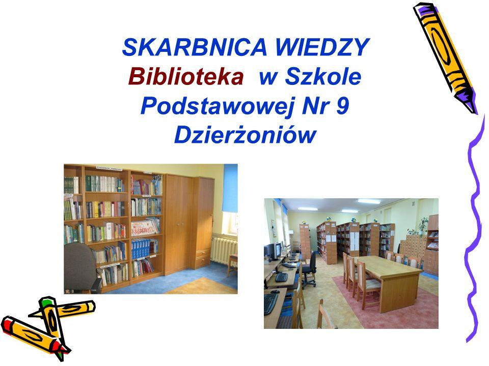 SKARBNICA WIEDZY Biblioteka w Szkole Podstawowej Nr 9 Dzierżoniów