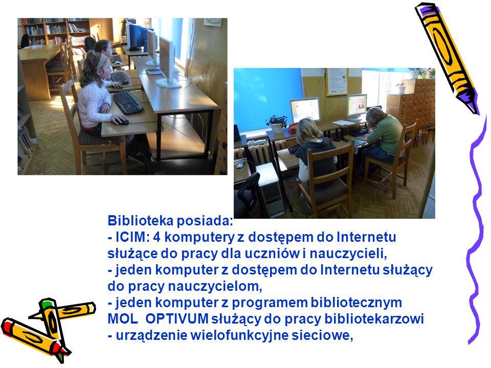 Biblioteka posiada: - ICIM: 4 komputery z dostępem do Internetu służące do pracy dla uczniów i nauczycieli, - jeden komputer z dostępem do Internetu służący do pracy nauczycielom, - jeden komputer z programem bibliotecznym MOL OPTIVUM służący do pracy bibliotekarzowi - urządzenie wielofunkcyjne sieciowe,