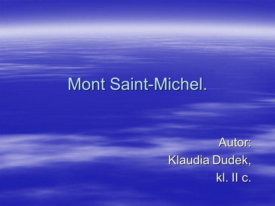 Mont Saint-Michel. Autor: Klaudia Dudek, kl. II c.