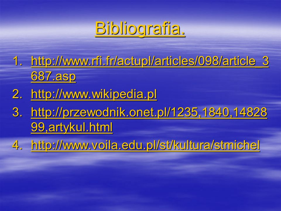 Bibliografia. 1.http://www.rfi.fr/actupl/articles/098/article_3 687.asp http://www.rfi.fr/actupl/articles/098/article_3 687.asphttp://www.rfi.fr/actup