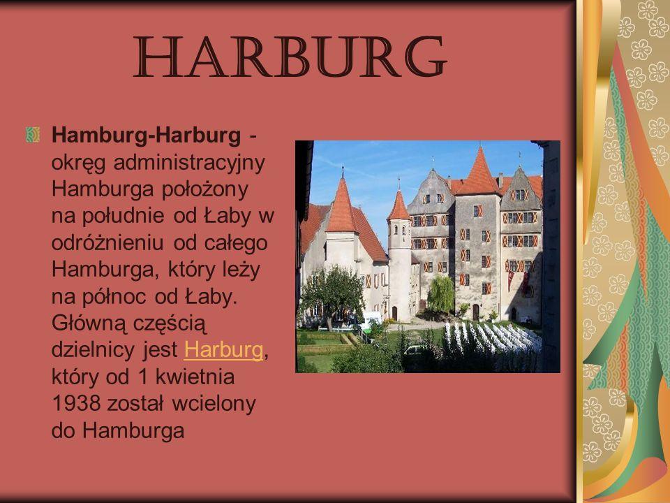 Harburg Hamburg-Harburg - okręg administracyjny Hamburga położony na południe od Łaby w odróżnieniu od całego Hamburga, który leży na północ od Łaby.