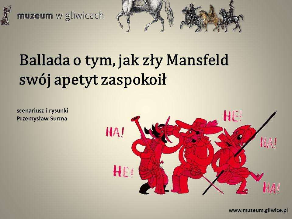 Ballada o tym, jak zły Mansfeld swój apetyt zaspokoił scenariusz i rysunki Przemysław Surma