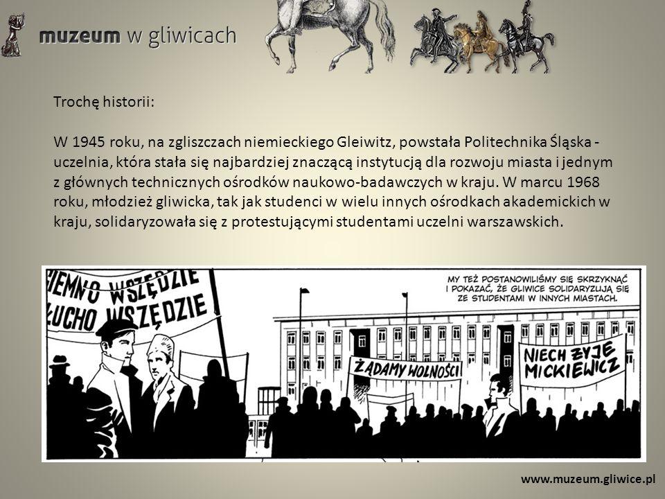 Trochę historii: W 1945 roku, na zgliszczach niemieckiego Gleiwitz, powstała Politechnika Śląska - uczelnia, która stała się najbardziej znaczącą instytucją dla rozwoju miasta i jednym z głównych technicznych ośrodków naukowo-badawczych w kraju.