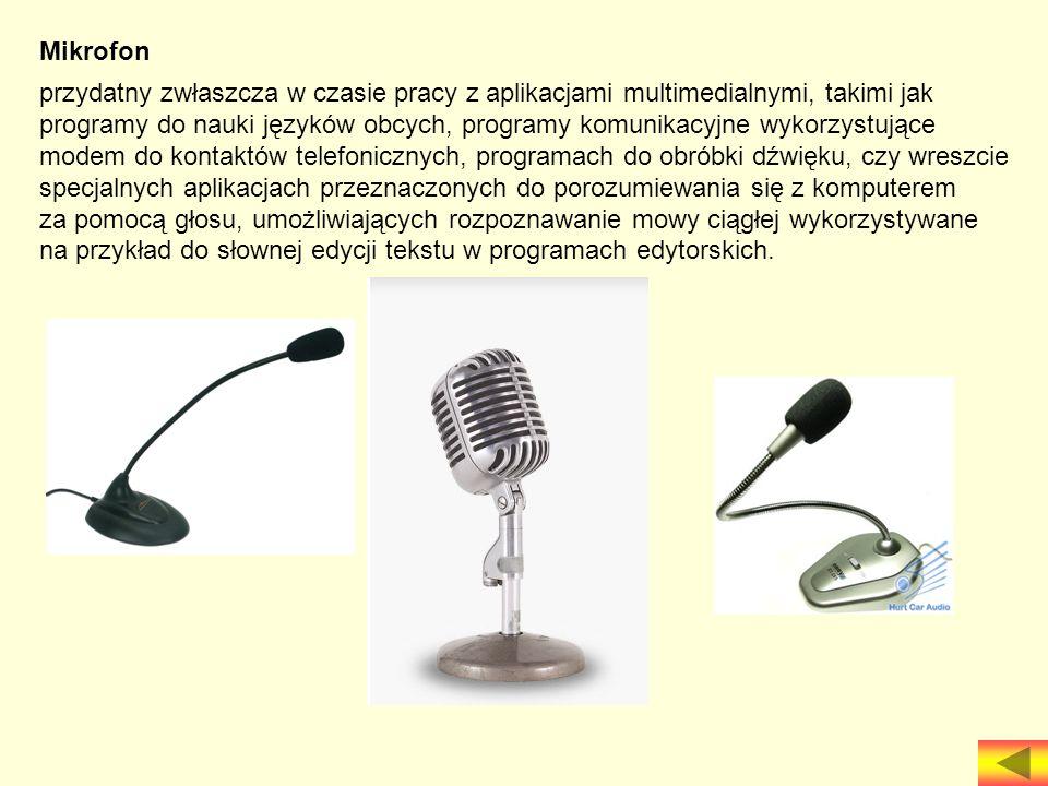 Mikrofon przydatny zwłaszcza w czasie pracy z aplikacjami multimedialnymi, takimi jak programy do nauki języków obcych, programy komunikacyjne wykorzy