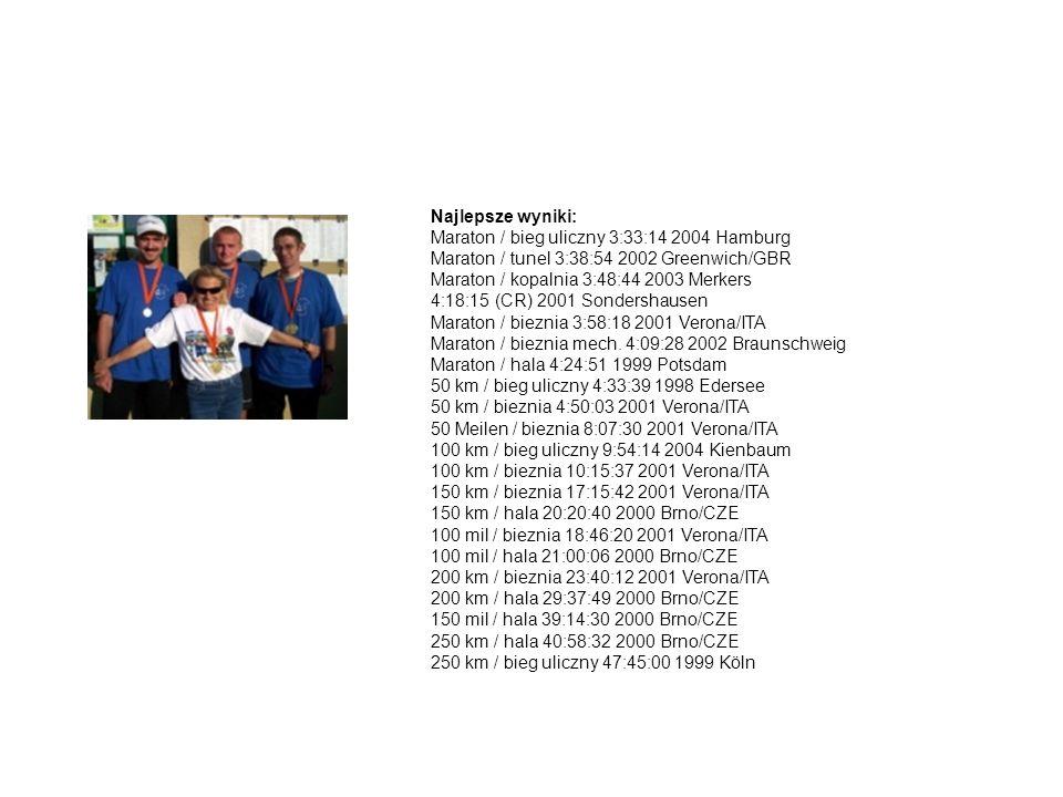 Najlepsze wyniki: Maraton / bieg uliczny 3:33:14 2004 Hamburg Maraton / tunel 3:38:54 2002 Greenwich/GBR Maraton / kopalnia 3:48:44 2003 Merkers 4:18:15 (CR) 2001 Sondershausen Maraton / bieznia 3:58:18 2001 Verona/ITA Maraton / bieznia mech.