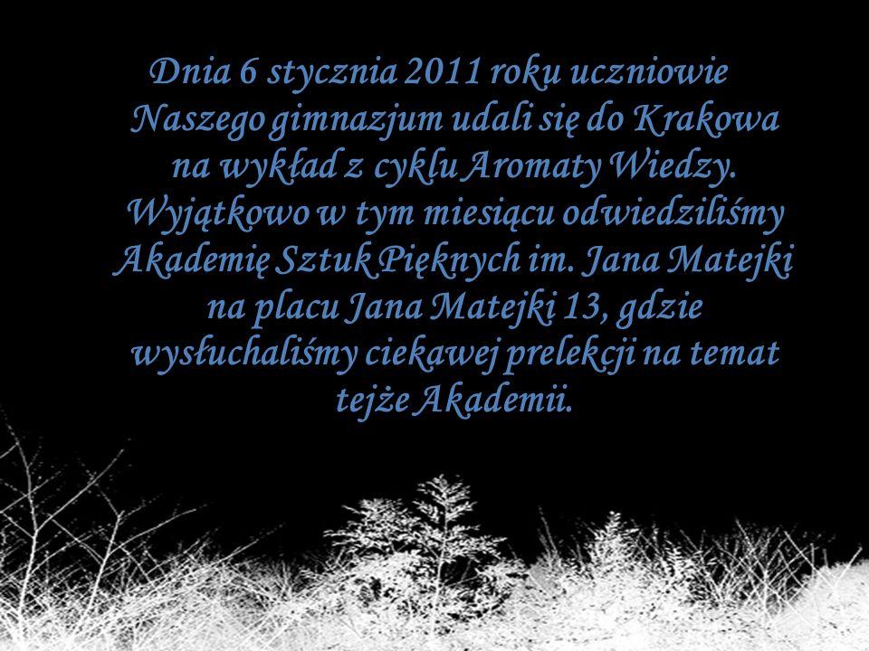 Dnia 6 stycznia 2011 roku uczniowie Naszego gimnazjum udali się do Krakowa na wykład z cyklu Aromaty Wiedzy. Wyjątkowo w tym miesiącu odwiedziliśmy Ak